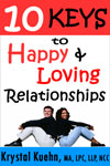 10 Keys to Happy & Loving Relationshiips